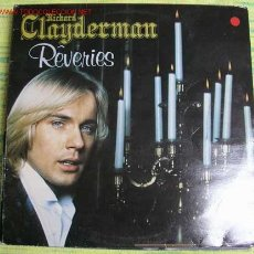 Discos de vinilo: RICHARD CLAYDERMAN (REVERIES) LP33. Lote 369061