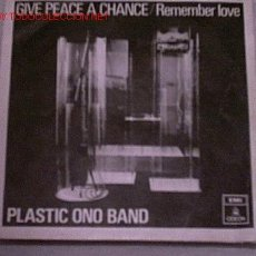 Discos de vinilo: GIVE PEACE A CHANCE (LENNON Y MCCARTNEY) / REMEMBER LOVE (ONO). Lote 19578529