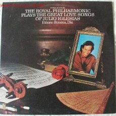 Discos de vinilo: THE ROYAL PHILHARMONIC PLAYS THE GREAT LOVE SONGS OF JULIO IGLESIAS LP33. Lote 2402396