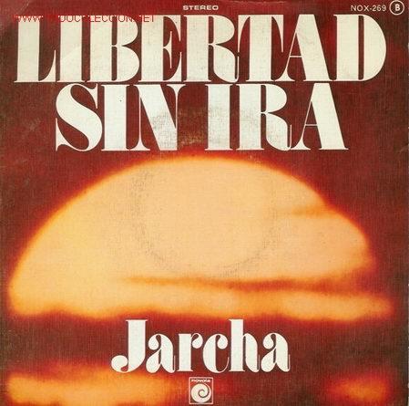 DISCO SENCILLO DE JARCHA: LIBERTAD SIN IRA Y POLUCIÓN. DISCO EMBLEMÁTICO DE LA DEMOCRACIA ESPAÑOLA. (Música - Discos - LP Vinilo - Grupos Españoles de los 70 y 80)