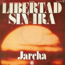 Discos de vinilo: DISCO SENCILLO DE JARCHA: LIBERTAD SIN IRA Y POLUCIÓN. DISCO EMBLEMÁTICO DE LA DEMOCRACIA ESPAÑOLA. . Lote 25646675