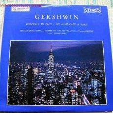 Discos de vinilo: GERSHWIN (RHAPSODY IN BLUE - UN AMERICAIN A PARIS) THE LONDON FESTIVAL SYMPHONY ORCHESTRA. Lote 433348