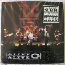 Discos de vinilo: THE MEN THEY COULDN'T HANG (ALIVE, ALIVE-O ) ENGLAND-1991 LP33. Lote 2170877