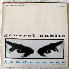 Discos de vinilo: GENERAL PUBLIC (TENDERNESS) MAXISINGLE 45. Lote 448905