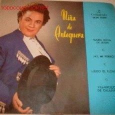 Discos de vinilo: DISCO SINGLE 4 CANCIONES - LA NIÑA DE ANTEQUERA -MARIA ROSA DE LEON, LLEGÓ EL FLORERO. AÑO 1958. Lote 1118107