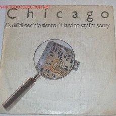 Discos de vinilo: CHICAGO.ES DIFICIL DECIR LO SIENTO.WEA.1982. Lote 4617438