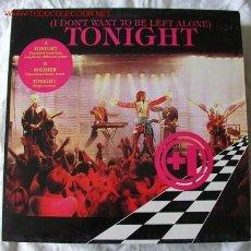 Discos de vinilo: TONIGHT (I DON'T WANT TO BE LEFT ALONE) MAXISINGLE 45. Lote 534657