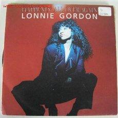 Discos de vinilo: LONNIE GORDON ( HAPPENIN ALL OVER AGAIN ) SINGLE45. Lote 546100