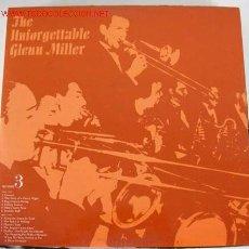 Discos de vinilo: GLENN MILLER AND HIS ORCHESTRA (THE UNFORGETTABLE GLENN MILLER) LP33. Lote 12551098