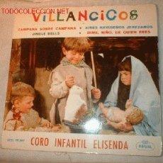 Discos de vinilo: SINGLE VILLANCICOS CORO INFANTIL ELISELDA. Lote 564903