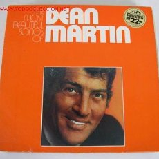 Discos de vinilo: DEAN MARTIN (THE MOST BEAUTIFUL SONGS OF DEAN MARTIN) LP33 DOBLE. Lote 578895