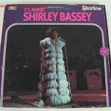 Discos de vinilo: SHIRLEY BASSEY (IT'S MAGIC SHIRLEY BASSEY) LP33. Lote 578957