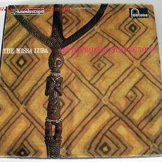 Discos de vinilo: LES TROUBADOURS DU ROI BAUDOUIN (THE MISSA LUBA) LP33. Lote 1700379