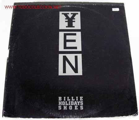 YEN (BILLIE HOLIDAY'S SHOES) MAXISINGLE 45RPM (Música - Discos de Vinilo - Maxi Singles - Jazz, Jazz-Rock, Blues y R&B)