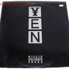 Discos de vinilo: YEN (BILLIE HOLIDAY'S SHOES) MAXISINGLE 45RPM. Lote 595052