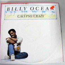 Discos de vinilo: BILLY OCEAN (CALYPSO CRAZY) MAXISINGLE 45RPM. Lote 628996