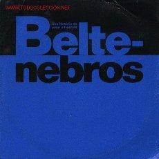 Discos de vinilo: BELTENEBROS. Lote 645720