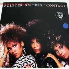 Discos de vinilo: POINTER SISTERS ( CONTACT ) 1985 LP33 RCA. Lote 647165