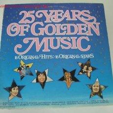 Discos de vinilo: 25 YEARS OF GOLDEN MUSIC (BEACH BOYS, SHADOWS,CLIFF RICHARD,KYO SAKAMOTO,...) LP33. Lote 668008