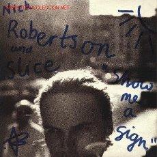 Discos de vinilo: NICK ROBERTSON AND SLICE . Lote 671080
