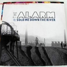 Discos de vinilo: THE ALARM (SOLD ME DOWN THE RIVER) MAXISINGLE 45RPM. Lote 675147