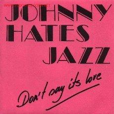 Vinyl records - Johnny Hates Jazz - 690878