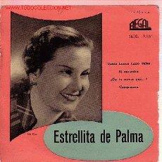 Discos de vinilo: ESTRELLITA DE PALMA DISCO EP. Lote 10177543