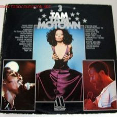 Discos de vinilo: TAM TAM MOTOWN 3 (TEMPTATIONS, RARE EARTH, MARVIN GAYE, SUPREMES, STEVIE WONDER,COMMODORES) LP33. Lote 728002