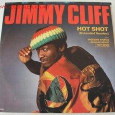 Discos de vinilo: JIMMY CLIFF (HOT SHOT / MODERN WORLD) MAXISINGLE 45RPM. Lote 10836382