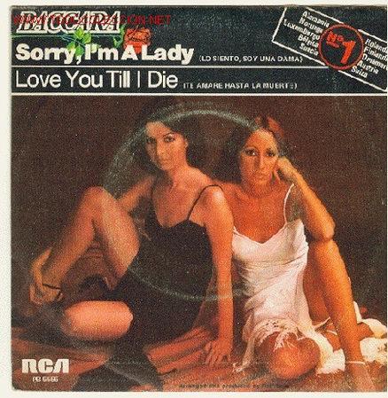BACCARA - RCA,1972-SORRY, I'M LADY / LOVE YOU TILL I DIE (Música - Discos - Singles Vinilo - Grupos Españoles de los 70 y 80)