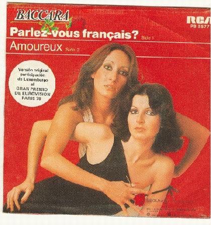 BACCARA - RCA,1970 - PARLEZ VOUS FRANCAIS? / AMOREUX (Música - Discos - Singles Vinilo - Festival de Eurovisión)