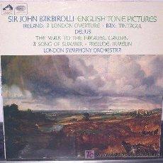 Discos de vinilo: SIR JOHN BARBIROLLI - IRELAND DISCOGRAFICA EMI, EDITADO EN REINO UNIDO 1967. Lote 8556216