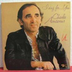 Discos de vinilo: CHARLES AZNAVOUR ' I SING FOR .. YOU ' 1975 LP33. Lote 3067242