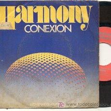 Discos de vinilo: SINGLE 45 RPM / CONEXION / HARMONY /// EDITADO POR MOVIEPLAY . Lote 17549415