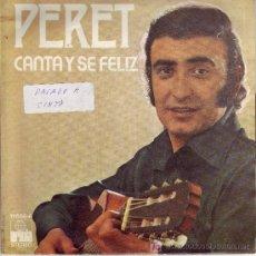 Discos de vinilo: PERET DISCO SINGLE EUROVISION 1974 ARIOLA 11656-A DISCO PERFECTO PORTADA VER FOTO. Lote 11728094
