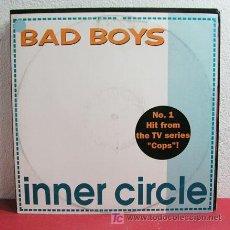 Discos de vinilo: INNER CIRCLE ( BAD BOYS 4 VERSIONES ) 1990 MAXISINGLE 45RPM. Lote 3099985