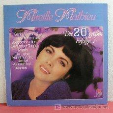 Discos de vinilo: MIREILLE MATHIEU ' DIE 20 GROBEN ERFOLGE ' GERMANY LP33. Lote 3130335