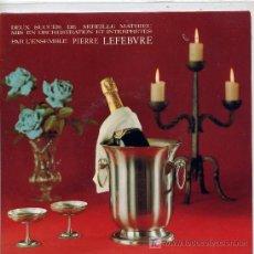 Discos de vinilo: PIERRE LEFEBVRE / LA DERNIRE VALSE / UN MONDE AVEC TOI (SINGLE FRANCES). Lote 3166438