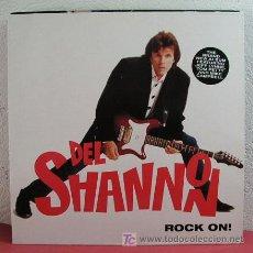 Discos de vinilo: DEL SHANNON ( ROCK ON! ) 1991 LP33. Lote 3179894