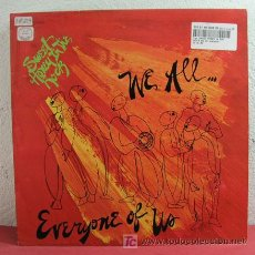 Discos de vinilo: SWEET HONEY IN THE ROCK ' WE ALL... EVERYONE OF US ' USA-1983 LP33. Lote 3192879
