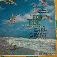 Discos de vinilo: LP - EARL GRANT - EBB TIDE AND OTHER INSTRUMENTAL FAVORITES. Lote 9164101