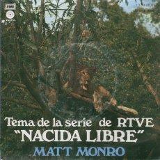 Disques de vinyle: MATT MONRO - NACIDA LIBRE - RARISIMO SINGLE CANTADO EN ESPAÑOL DE 1976. Lote 13580890