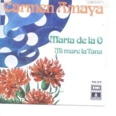 Discos de vinilo: CARMEN AMAYA.SINGLE 2 TEMAS.EMI.1974. Lote 5306028