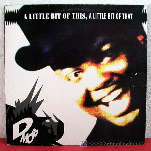 DMOB ( A LITTLE BIT OF THIS, A LITTLE BIT OF THAT ) 1989 LP33 (Música - Discos - LP Vinilo - Funk, Soul y Black Music)