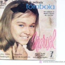 Discos de vinilo: MARISOL.CANCIINES DE LA PELICULA TOMBOLA.ZAFIRO 1962. Lote 17176054