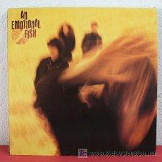 Discos de vinilo: AN EMOTIONAL FISH 1990 LP33. Lote 3241806
