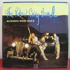 Discos de vinilo: THE ROBERT CRAY BAND ( ACTING THIS WAY - LAUGH OUT LOUD - MORE THAN I CAN STAND ) 1987 MAXISINGLE. Lote 3242617