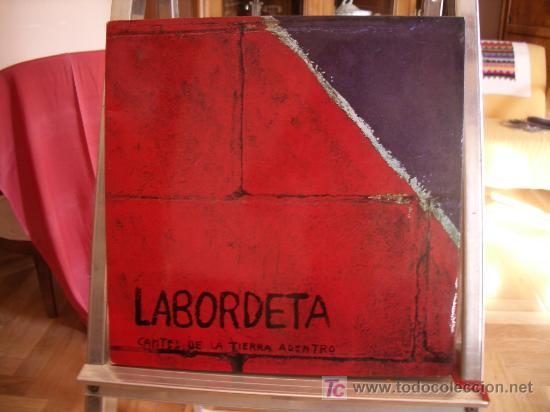 JOSÉ ANTONIO LABORDETA. CANTES DE LA TIERRA ADENTRO. DISCO LP. AÑO 1976 (Música - Discos - LP Vinilo - Solistas Españoles de los 50 y 60)
