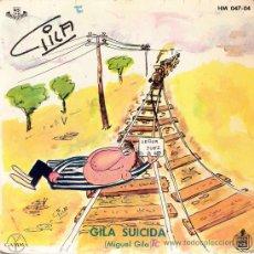 Discos de vinilo: GILA Y LA CIRUGÍA PLÁSTICA- GILA SUICIDA - 1960. Lote 27246772
