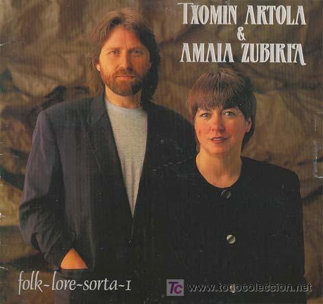 TXOMIN ARTOLA & AMAIA ZUBIRIA - FOLK-LORE-SORTA-I. LP DEL SELLO ELKAR DEL AÑO 1.992 XXX (Música - Discos - LP Vinilo - Country y Folk)
